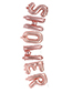 Fashion Rose Gold Letter Shape Decorated Balloon
